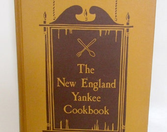 Vintage Cook Book New England Yankee Cookbook Imogene Wolcott New England Recipes Cook Book 1939