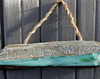 Life is Better at the Beach Driftwood & Sea Glass Sign , Coastal decor , Beach Decoration