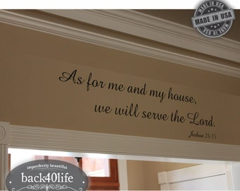 As for Me and My House - Joshua 24:15 Vinyl Wall Decal (B-015)