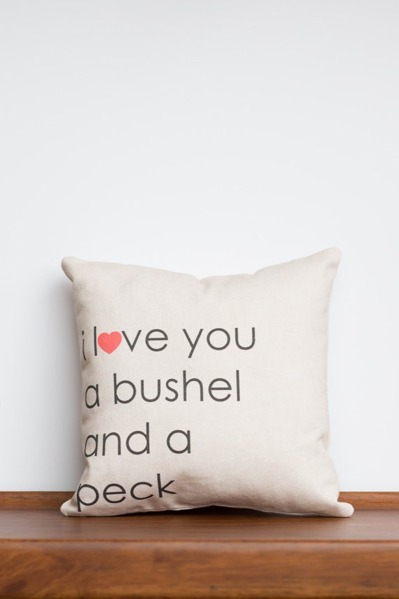 I Love You a Bushel and a Peck and a Hug Around the Neck 8x8 pillow | Gift for Mom | Unique Baby Gift | Wedding Gift | Long Distance Present