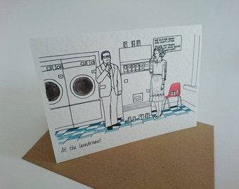 Brick and Chani//Anchorman//love//First date//Laundromat//Romance// illustrated card