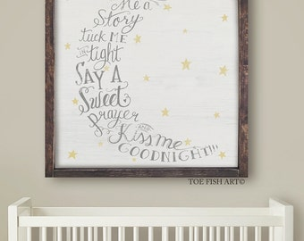 Read Me A Story Tuck Me in Tight Sign | Say a Sweet Prayer and Kiss Me Goodnight | LARGE Sign| Typography Word Art Sign|Nursery sign| Wooden
