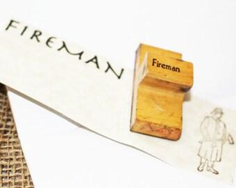 Vintage Rubber Stamp - FIREMAN, Fireman stamp