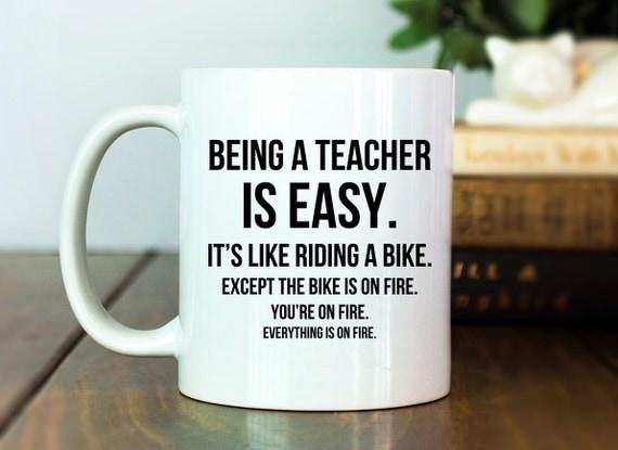 Teacher Mug Teacher Gift Idea Being A Teacher By
