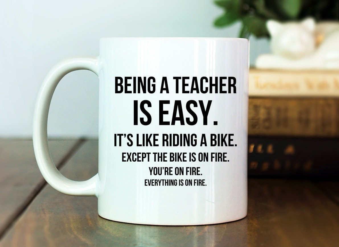 Teacher Mug Teacher Gift Idea Being A Teacher By