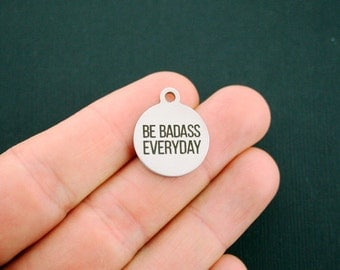 Be Badass Everyday Stainless Steel Charms - Exclusive Line - Quantity Options - BFS1221