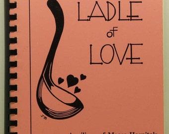 Auxiliary of Mease Hospital Dunedin Florida 1988 Ladle Of Love Cookbook SC/SB