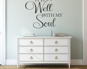 It is well with my soul Wall Decal Vinyl Lettering Religious Decal  Vinyl Wall Art Spiritual Wall Decor