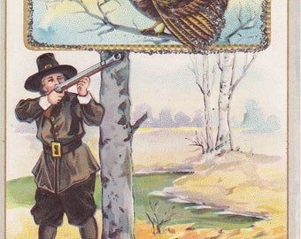 Hearty Thanksgiving- 1910s Antique Postcard- Tom Turkey- Hunting Pilgrim- Art Holiday Card- Seasonal Decor- Paper Ephemera