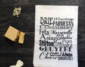 Cheese Typography Hand Screen Printed Cotton Kitchen Flour Sack Towel