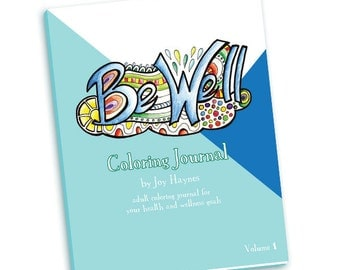 Be Well Coloring Journal