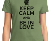 Keep Calm And Be In Love Valentine Women's T-shirt Short Sleeve 100% Cotton S-2XL Great Gift (TF-VA-030)