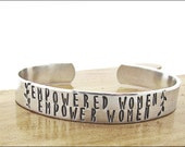 empowered women empower women bracelet feminist feminism, girl power, jewelry, cuff, gift for friend, boss, inspirational, womens march 2017