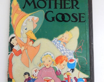 1930s Mother Goose book-Fern Bisel Peat Mother Goose Nursery Rhymes-Antique Childrens Illustrated Book -1930s Nursery Rhymes Book-
