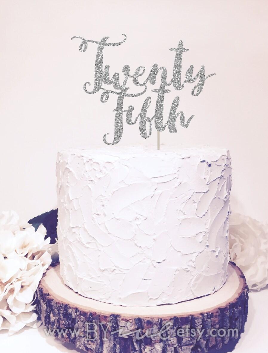 Twenty Fifth Wedding Anniversary Gift Ideas: Twenty Fifth Wedding Anniversary Cake Topper Chic Decor