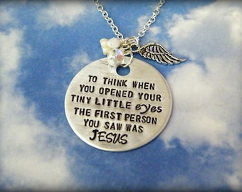 To Think When You Opened Your Tiny Little Eyes The First Person You Saw Was Jesus Hand Stamped Necklace-Miscarriage