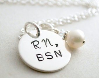 Nurse Necklace Hand Stamped RN BSN Nurse Graduation Jewelry- Sterling Silver