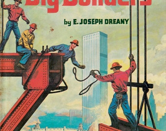 The Big Builders (A Whitman Learn About Book) by E. Joseph Dreany