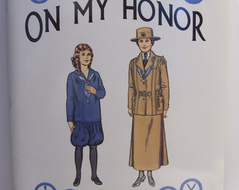 Girl Scout On My Honor A Paper Doll History of the Girl Scout Uniform Volume One
