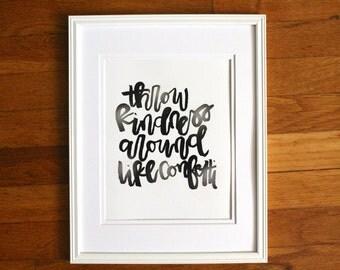 Throw kindness around like confetti -  art print