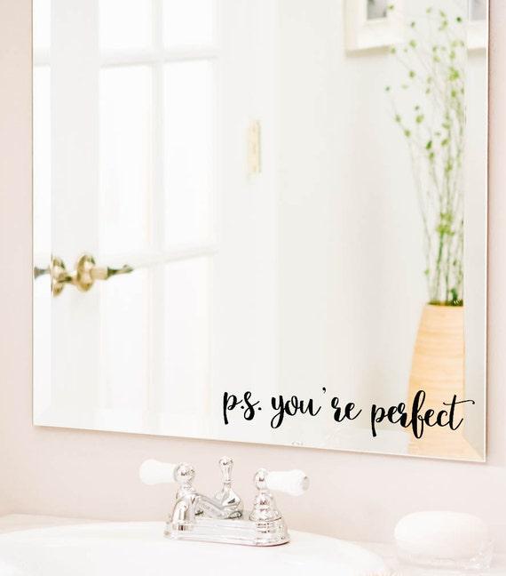 P s you 39 re perfect bathroom wall decal bathroom - Inspiring bathroom mirror design ideas find perfect one ...