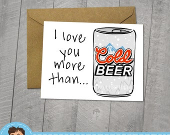 I Love You More Than Beer, Funny I love You Card, Approximately 5 x 7 Blank Card, Kraft Envelope, Note Card, Fun Birthday, Internet Meme