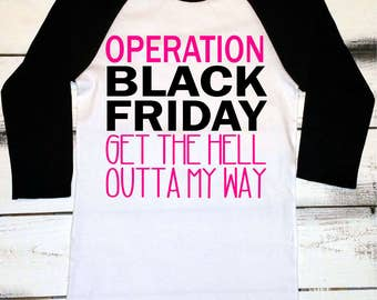 Black Friday, Black Friday Shirts, Womens Black Friday Baseball Tee, Shopping Shirts, Black Friday Shopping, Get Out Of My Way