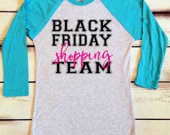 Black Friday Shirt, Black Friday Shopping Team, Black Friday Sale, Shopping Shirts, I Love Black Friday, Black Friday Tshirts, Custom