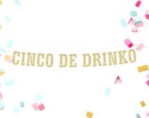 Cinco De Mayo Banner, Cinco De Drinko, Fiesta Party Decor, Cinco Mayo Decor, College Party, Gold Party Banner, Drinking Party, Party Supply