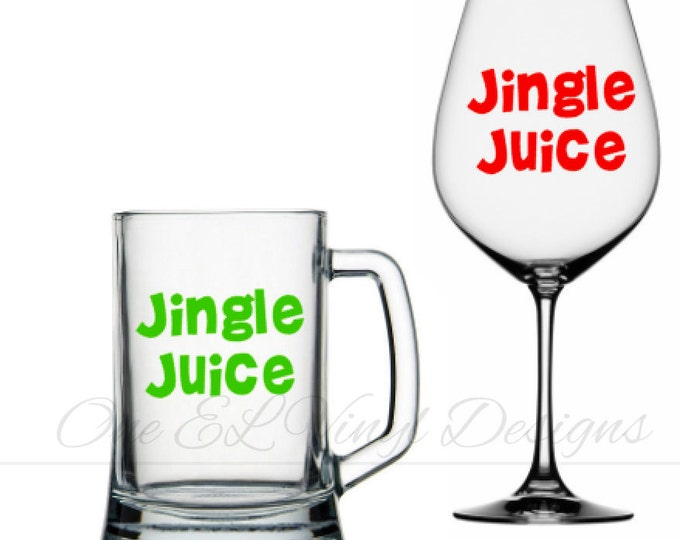 Jingle Juice Decal, Christmas Decal, DIY Vinyl Decals Wine Glass, Mugs ... Glass NOT Included