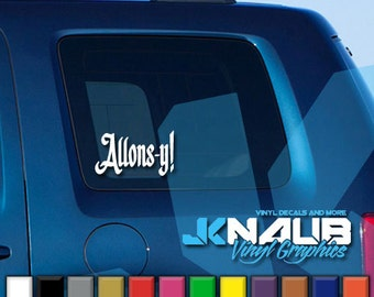 Allons-y! Doctor Dr Who Vinyl Decal Sticker Tardis Car Truck Laptop TV
