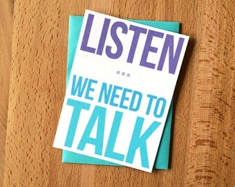 We Need to Talk MISPRINT | Snarky Blank Greeting Card | Best Friends Girlfriends Roommates Roomies Teammates Breakup Just Because Note