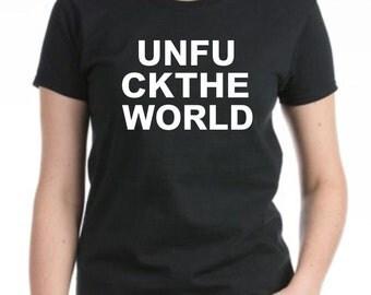 Unfu Ckthe World - Women's Tshirt
