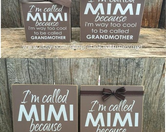 I'm called MIMI because I am way too cool for grandmother gift mothers day family home wood block set sign personalized christmas