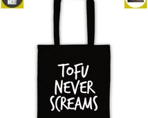 TOFU NEVER SCREAMS tote shopper bag vegan veggie animal rights alf protest shopping vegetarian cruelty free horror
