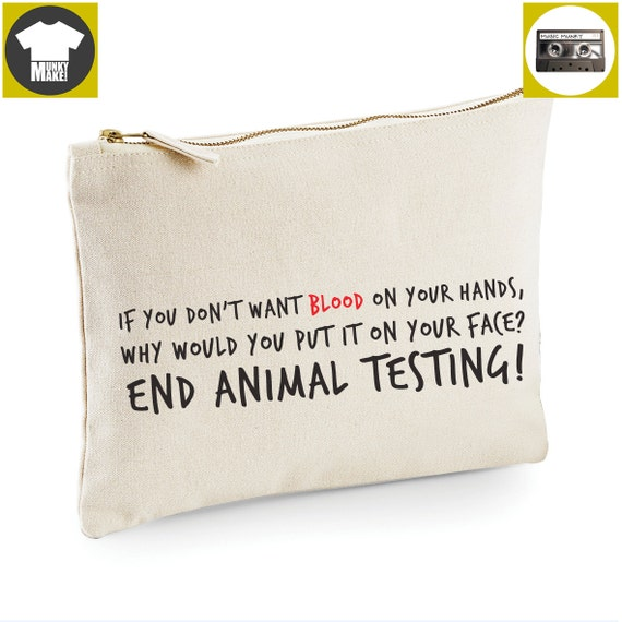 End Animal Testing Makeup Bag