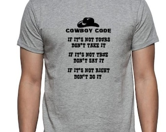 Cowboy Code - Iron On - Heat Transfer Decal - Shirt not included