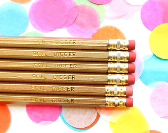GOAL DIGGER Pencils, good luck gift, Best Friend Gift, Set of 6 Hex Pencils, Engraved Pencils, Imprint Pencils, TED009-PNCL