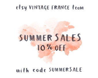 Summer Sale / 10% OFF / use code SUMMERSALE in all participating shops from Vintage France Team