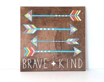 Be Brave Wood Sign - Nursery Wall Art - Baby Shower Gift - Woodland Nursery Art - Nursery Wall Decor - Arrow Wall Decor - Home Decor - Girl