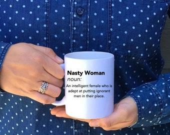 nasty woman mug / feminist mug / coffee cup / coffee mug / definition nasty woman mug / hillary clinton mug / donald trump mug / nasty woman