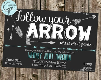 Graduation Invitation - Follow your arrow Grad Party Invite