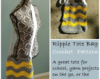 CROCHET PATTERN - Ripple Tote Bag - Crochet Tote Bag Pattern - TShirt Yarn Crochet Pattern - Permission to Sell Items
