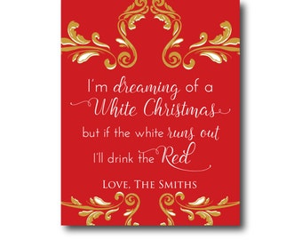 Christmas Wine Labels I'm Dreaming of a White Christmas Funny Wine Labels Wine Gifts Holiday Wine Labels Wine Tag Red Wine Baroque Gold