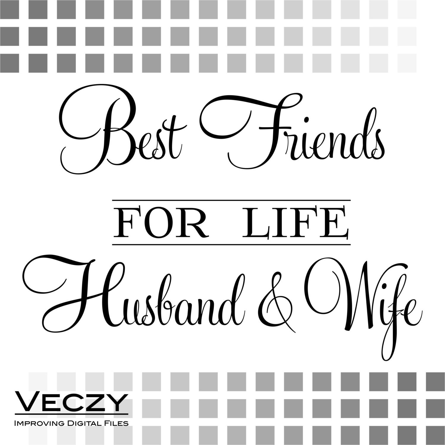 svg quotes Best Friends For Life Husband Wife svg files by ...
