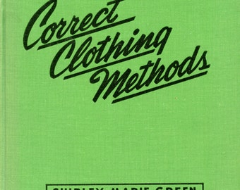 Correct Clothing Methods by Shirley Marie Green | Vintage Sewing Book