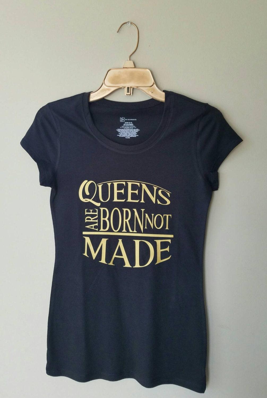 Queen t shirt queen shirt just queenin i am a queen queens for Custom t shirts in queens ny