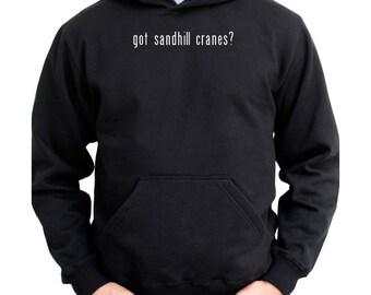 Got Sandhill Crane? Hoodie