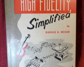 High Fidelity Simplified by Harold D. Weiler - 1954