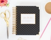 2016 - 2017 Planner Agenda Mid Year. Daily / Monthly Academic Let's do This by Susana Cresce. - Gold Foil Black White Polka Dots Student